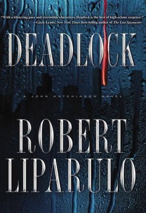 Deadlock: A John Hutchinson Novel *Scratch & Dent*