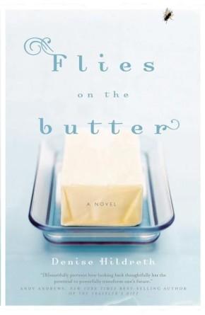 Flies on the Butter