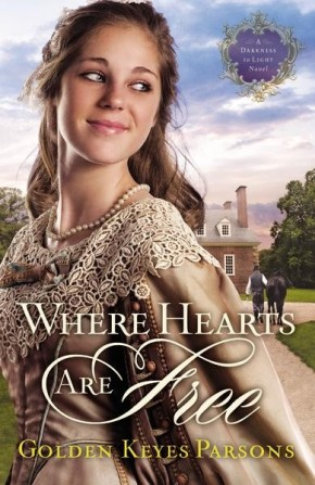 Where Hearts Are Free (A Darkness to Light Novel) *Scratch & Dent*