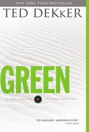 Green: The Beginning and the End (Circle Trilogy)