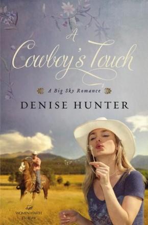 A Cowboy's Touch (A Big Sky Romance) *Scratch & Dent*