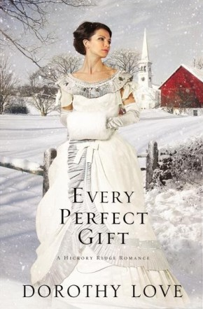 Every Perfect Gift (Hickory Ridge Romance) *Scratch & Dent*