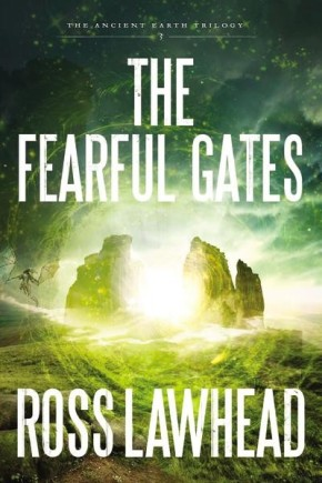 The Fearful Gates (An Ancient Earth)