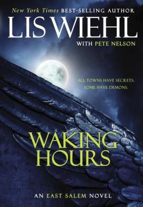 Waking Hours (The East Salem Trilogy)