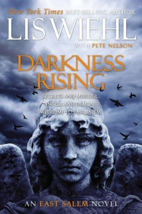 Darkness Rising (The East Salem Trilogy) *Scratch & Dent*