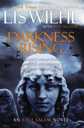 Darkness Rising (The East Salem Trilogy)