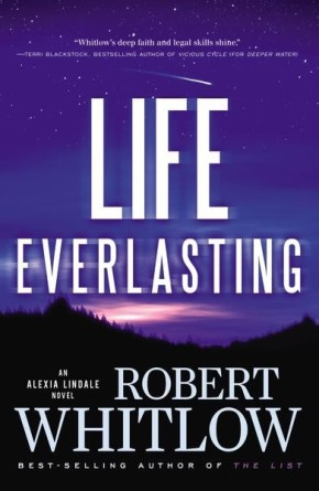 Life Everlasting (An Alexia Lindale Novel)