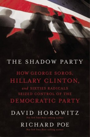 The Shadow Party PB by David Horowitz