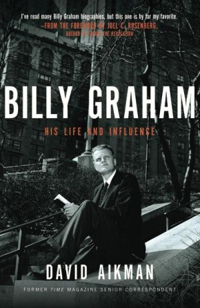 Billy Graham: His Life and Influence