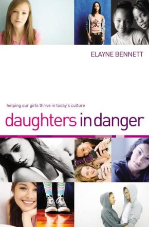 Daughters in Danger: Helping Our Girls Thrive in Today's Culture *Scratch & Dent*