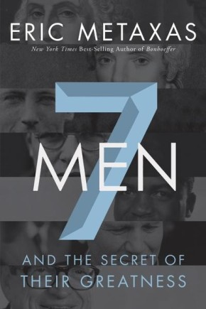Seven Men: And the Secret of Their Greatness *Scratch & Dent*
