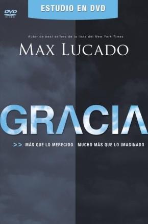 Gracia DVD Guia del lider y participante: Mas que lo merecido, mucho mas que lo imaginado (Spanish Edition)
