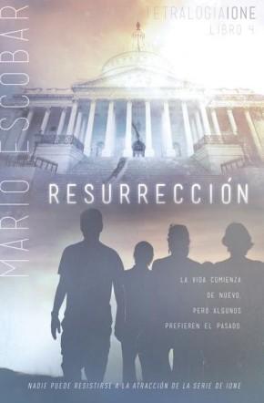 Resurrección (Tetralogia Ione) (Spanish Edition)
