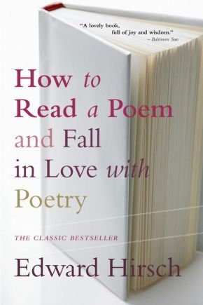 How to Read a Poem: And Fall in Love with Poetry *Scratch & Dent*