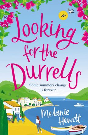 Looking for the Durrells: A heartwarming, feel-good and uplifting novel bringing the Durrells back to life