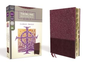 NRSV, Thinline Reference Bible, Large Print, Leathersoft, Burgundy, Thumb Indexed, Comfort Print