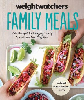 Weight Watchers Family Meals: 250 Recipes for Bringing Family, Friends, and Food Together (Weight Watchers Lifestyle) *Scratch & Dent*