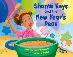 Shante Keys and the New Year's Peas *Scratch & Dent*