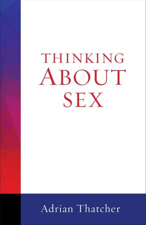 Thinking About Sex (Thinking About series)