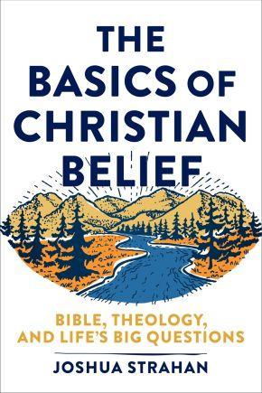 Basics of Christian Belief