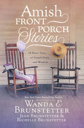 Amish Front Porch Stories: 18 Short Tales of Simple Faith and Wisdom *Scratch & Dent*