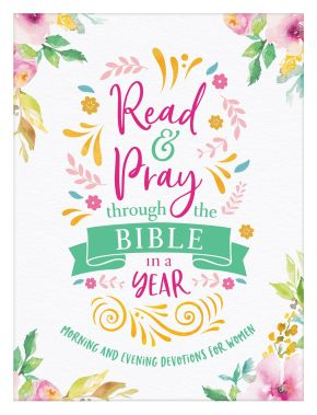 Read & Pray through the Bible in a Year: Morning and Evening Devotions for Women *Scratch & Dent*