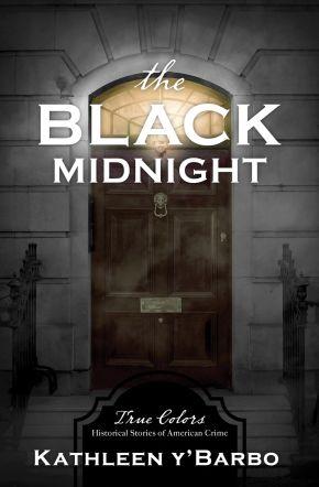 The Black Midnight (Volume 7) (True Colors)