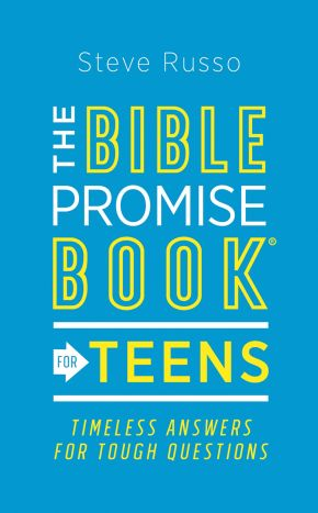 The Bible Promise Book for Teens: Timeless Answers for Tough Questions