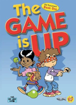 The Game Is Up: Old Testament (book 1) (On The Way)