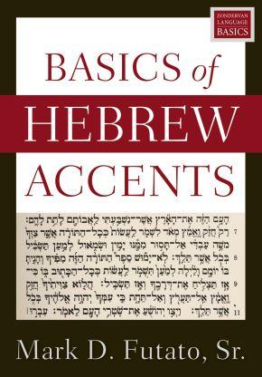 Basics of Hebrew Accents
