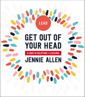 Get Out of Your Head Leader's Guide: A Study in Philippians *Scratch & Dent*