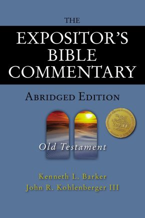 The Expositor's Bible Commentary Abridged Edition: Old Testament (Expositor's Bible Commentary)