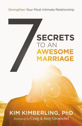 7 Secrets to an Awesome Marriage *Scratch & Dent*
