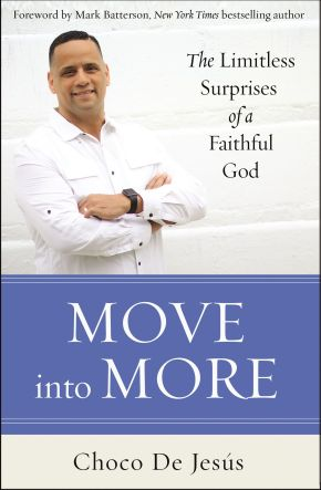 Move into More: The Limitless Surprises of a Faithful God *Scratch & Dent*