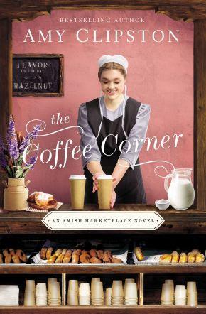 The Coffee Corner (An Amish Marketplace Novel)