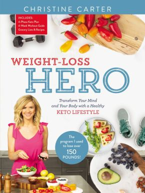Weight-Loss Hero: Transform Your Mind and Your Body with a Healthy Keto Lifestyle *Scratch & Dent*