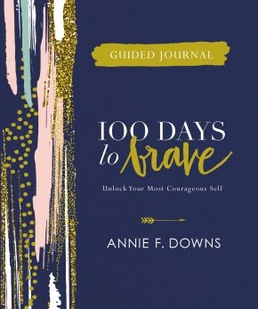 100 Days to Brave Guided Journal: Unlock Your Most Courageous Self *Scratch & Dent*
