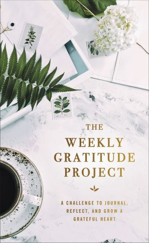 The Weekly Gratitude Project: A Challenge to Journal, Reflect, and Grow a Grateful Heart *Scratch & Dent*