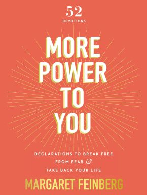 More Power to You: Declarations to Break Free from Fear and Take Back Your Life
