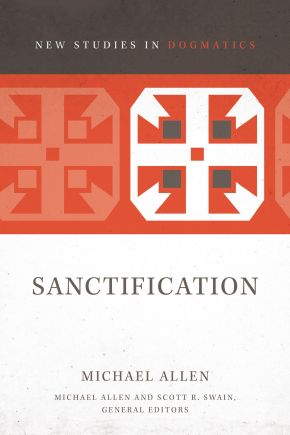 Sanctification (2) (New Studies in Dogmatics) *Scratch & Dent*