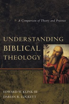 Understanding Biblical Theology: A Comparison of Theory and Practice *Scratch & Dent*