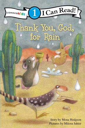 Thank You, God, For Rain: Level 1 (I Can Read! / Desert Critters Series)