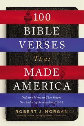 100 Bible Verses That Made America *Scratch & Dent*