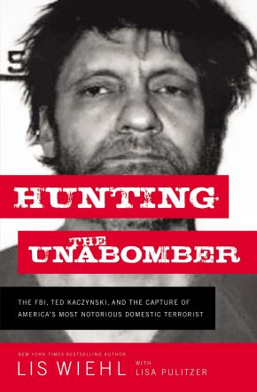 Hunting the Unabomber *Scratch & Dent*