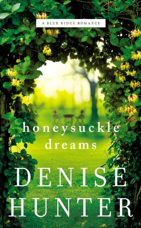 Honeysuckle Dreams (A Blue Ridge Romance)