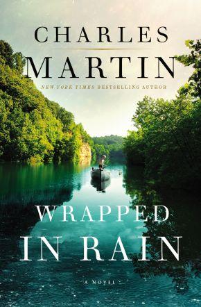 Wrapped in Rain: A Novel