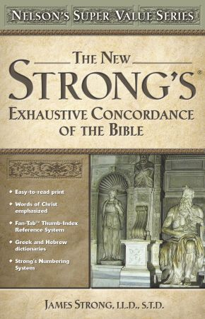 New Strong's Exhaustive Concordance *Scratch & Dent*