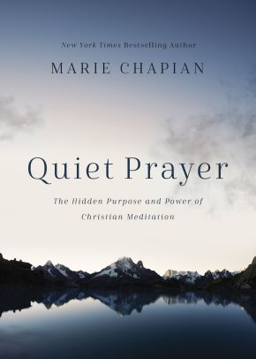 Quiet Prayer: The Hidden Purpose and Power of Christian Meditation *Scratch & Dent*