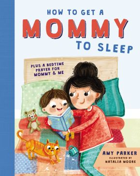 How to Get a Mommy to Sleep