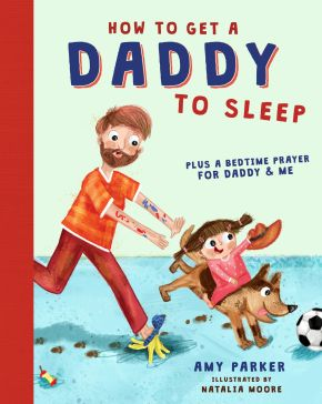 How to Get a Daddy to Sleep